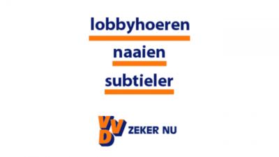 lobbyhoeren naaien subtieler - VVD zeker nu