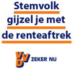 Stemvolk gijzel je met de hypotheekrenteaftrek - VVD - Zeker nu - slogan